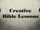 6 Ways to Present Bible Lessons Creatively