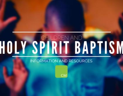 Children and Holy Spirit Baptism
