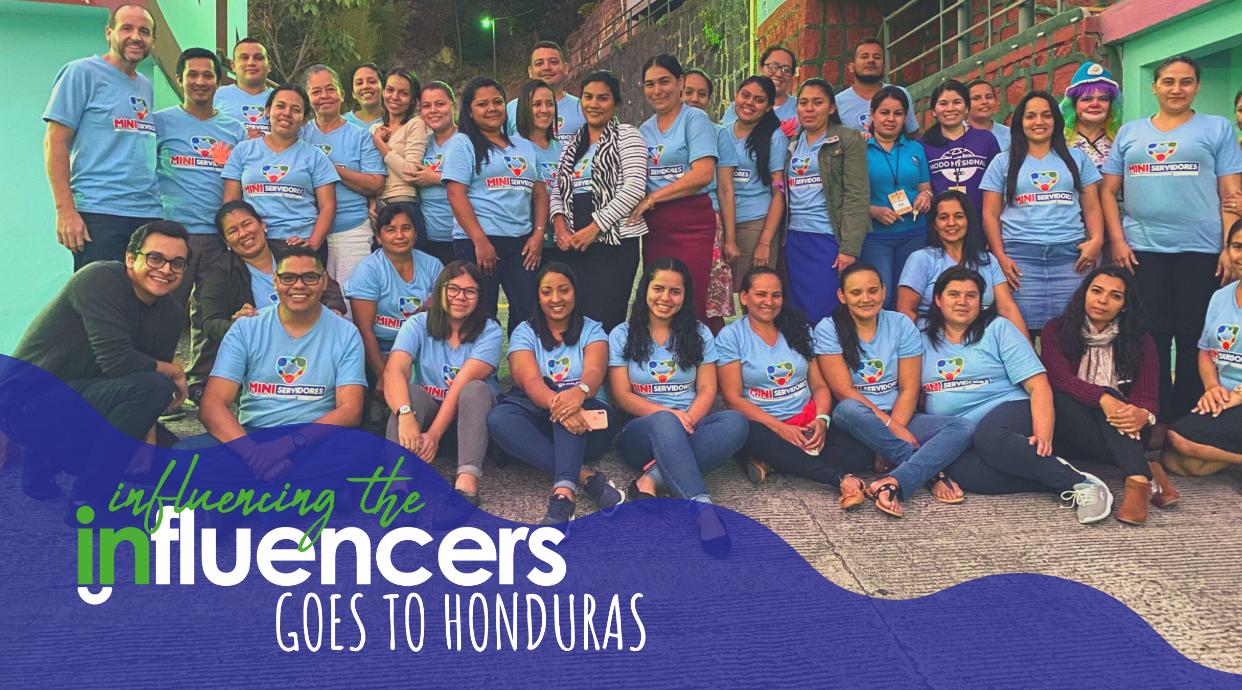 Influencing the Influencers Goes to Honduras