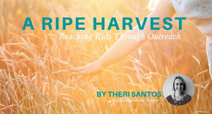 A Ripe Harvest: Reaching Kids Through Outreach