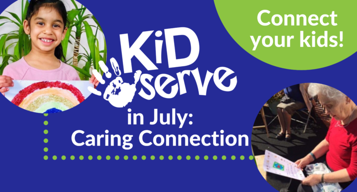 KidServe in July: Caring Connections