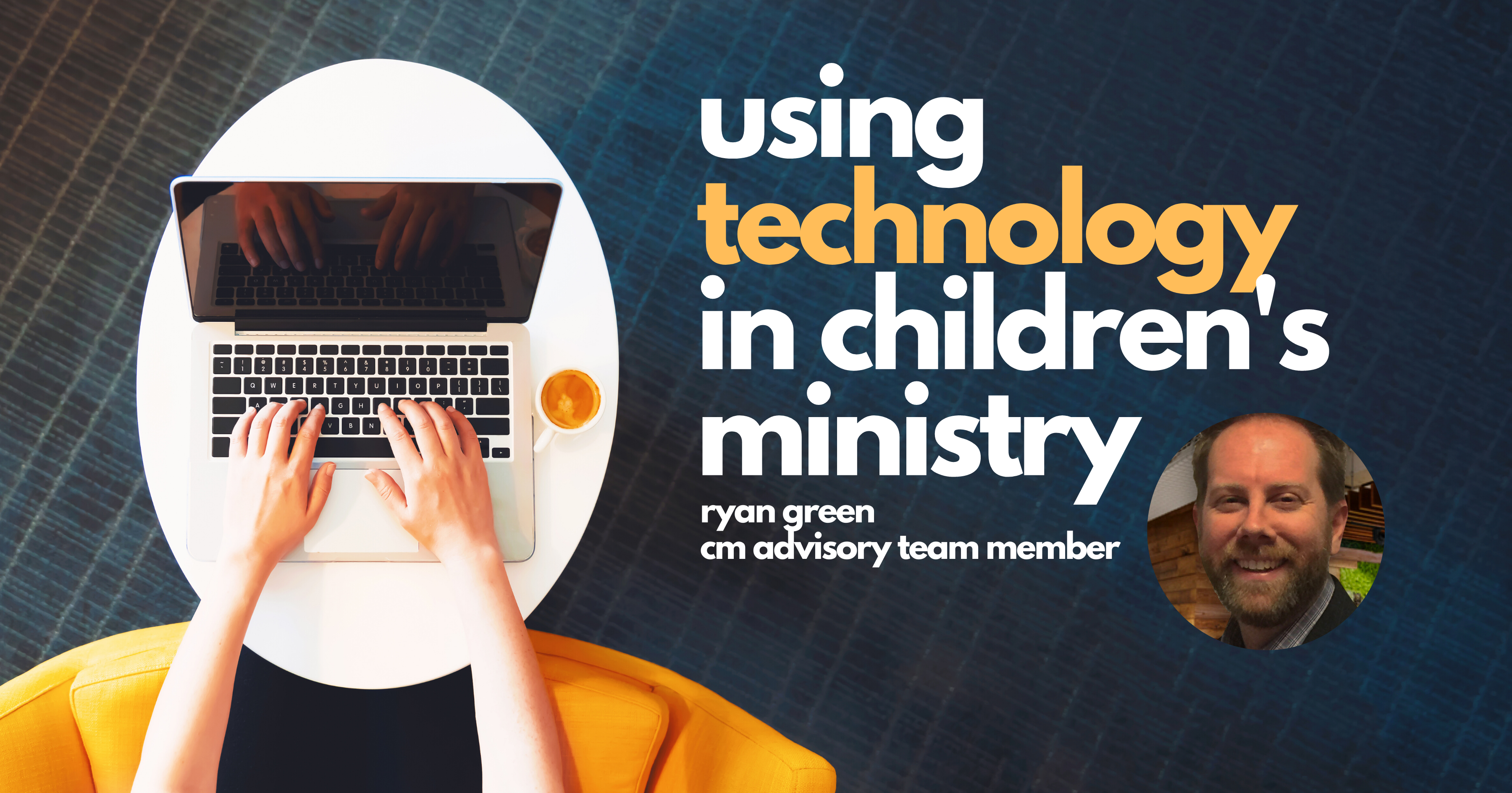 Using Technology in Children's Ministry