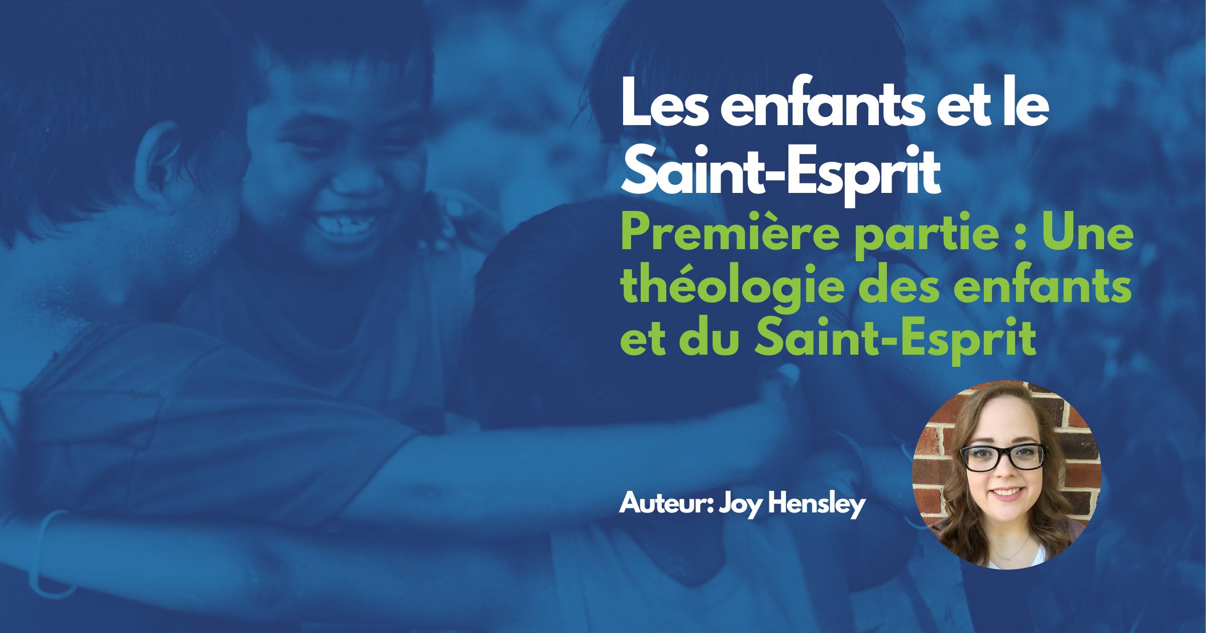 Une théologie des enfants et du Saint-Esprit