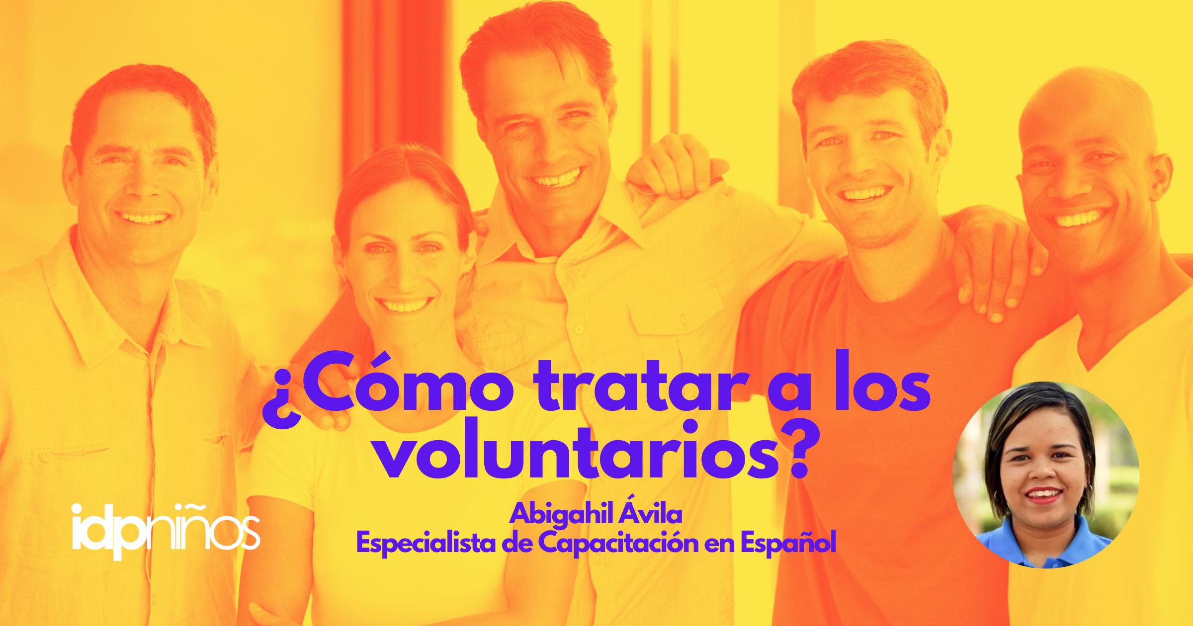 ¿Cómo tratar a los voluntarios?