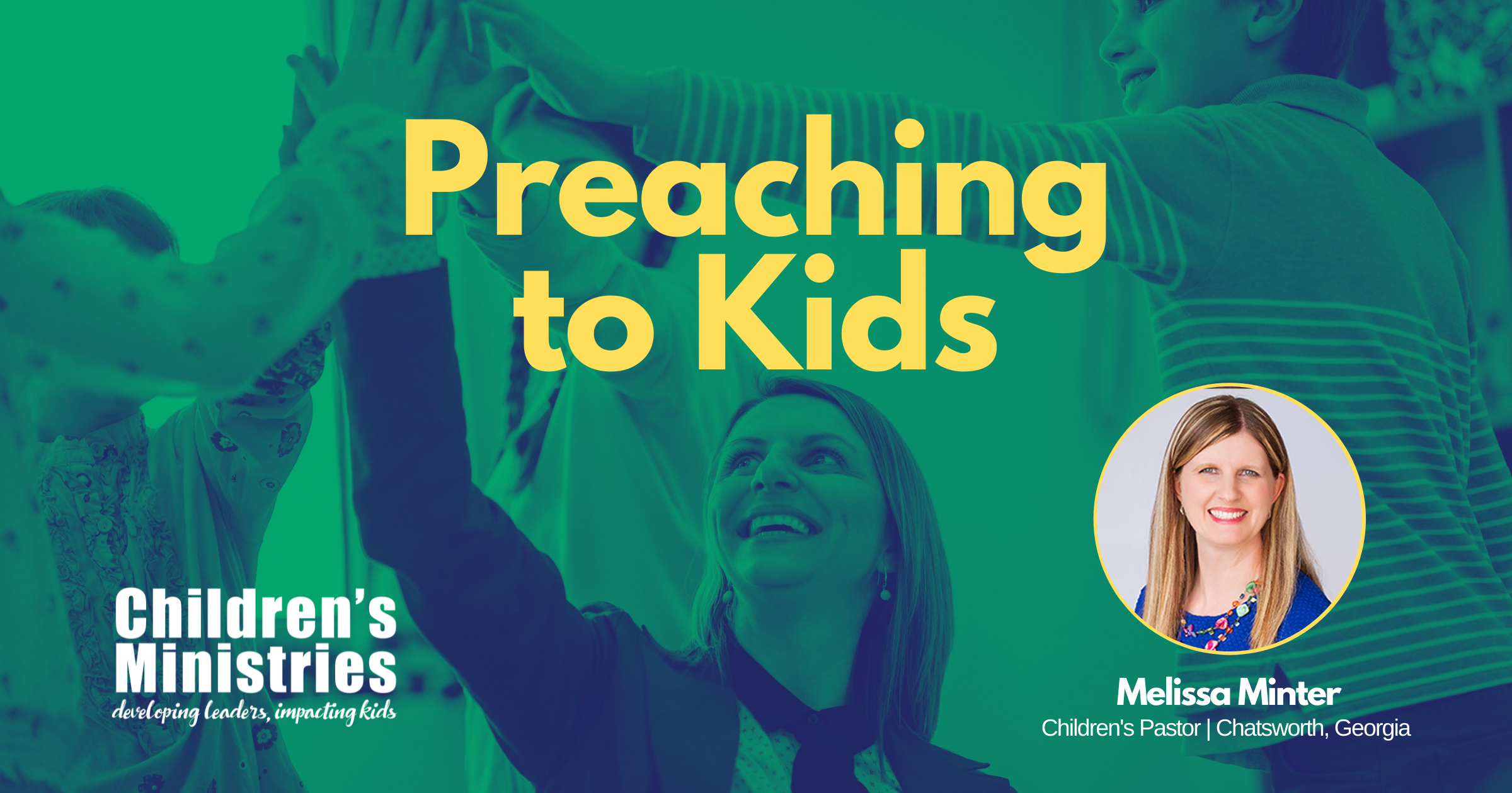 Preaching to Kids