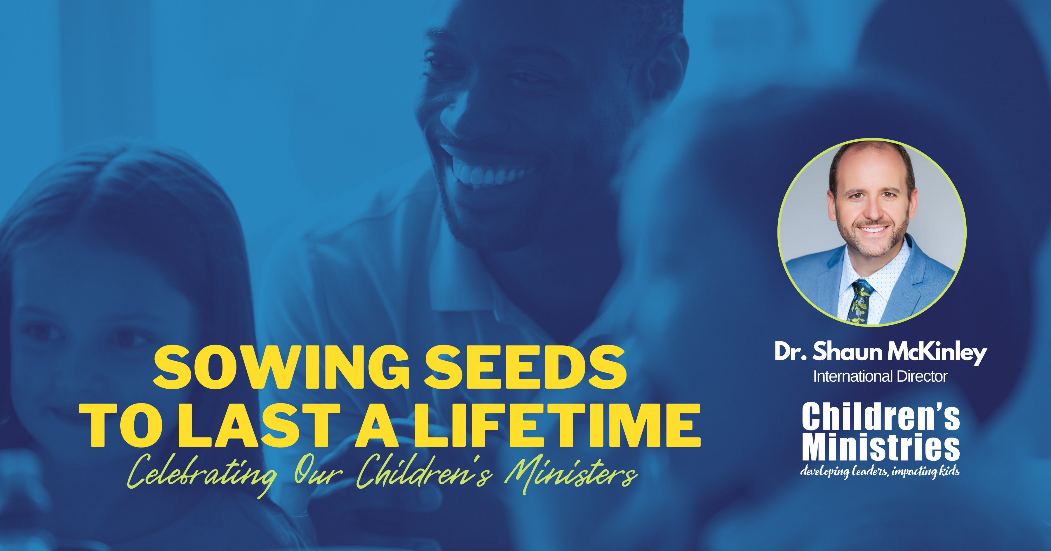 Sowing Seeds To Last A Lifetime