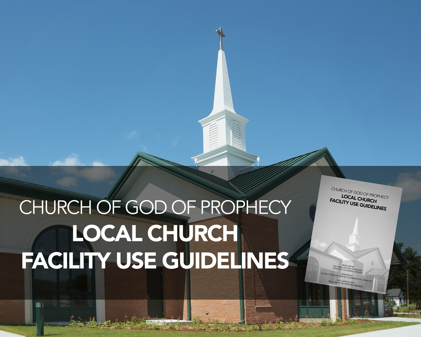 Local Church Facility Use Guidelines Available NOW