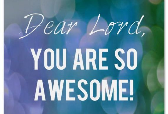 06-28-17 Loved Ones Devotion YOU ARE SO AWESOME!