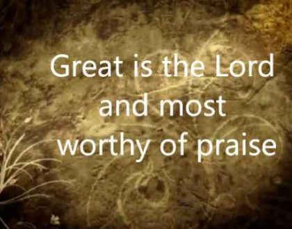 MOST WORTHY OF PRAISE!