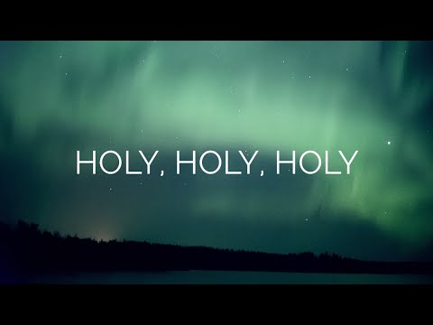 08-03-17 Loved One's Devotion HOLY, HOLY, HOLY!
