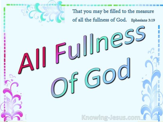 09-25-17 Loved One's Devotion ALL THE FULLNESS OF GOD…