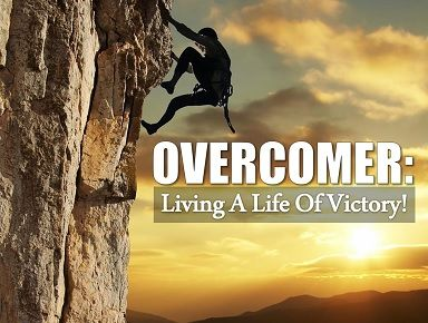 WE MUST BE OVERCOMERS…